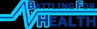 BATTLING FOR HEALTH .org (Store)