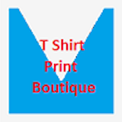 T Shirt Print Boutique